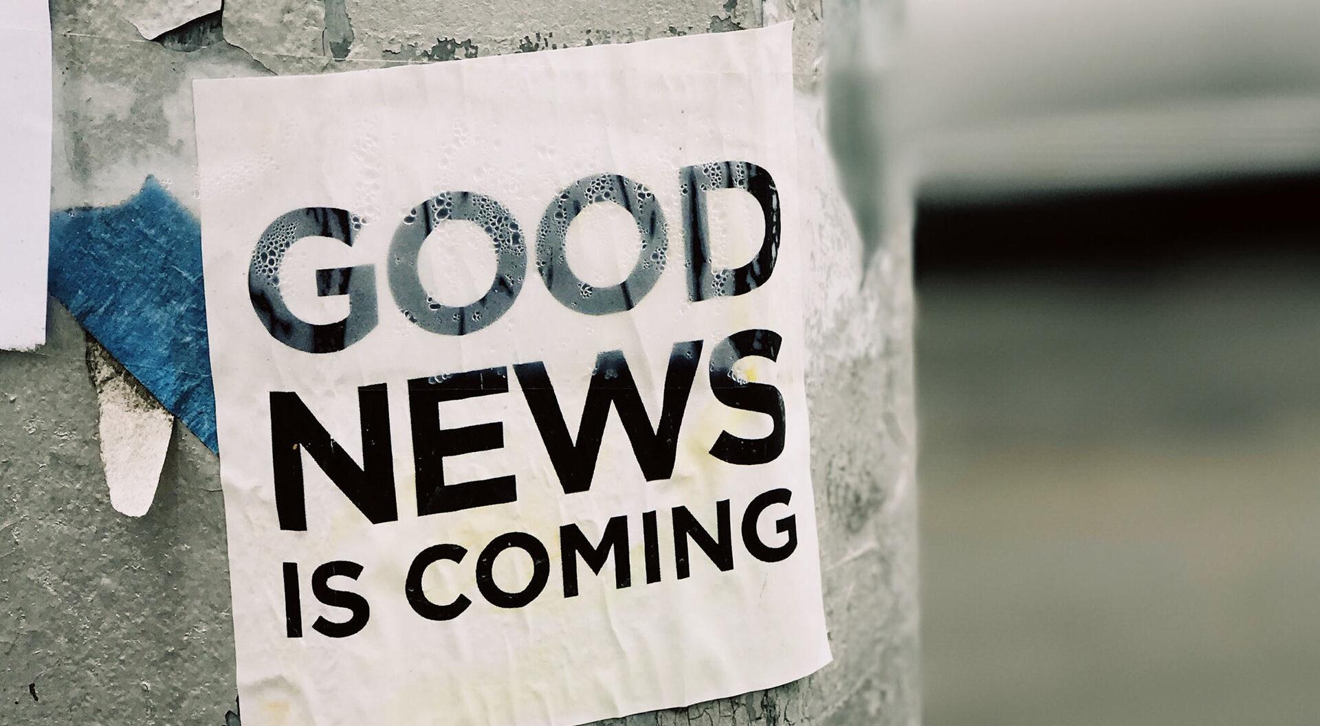Good News is Coming by Jon Tyson on Unsplash